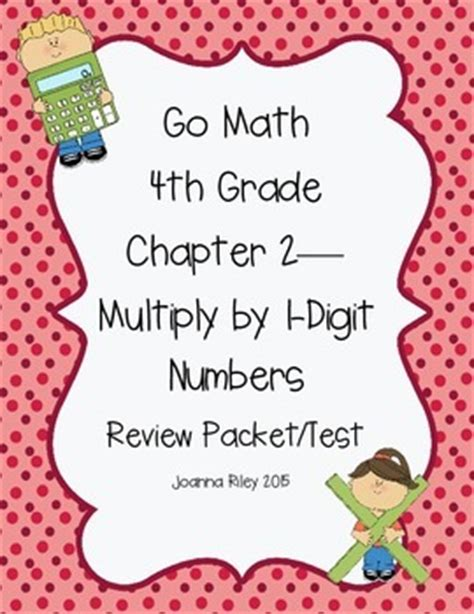 Go Math Chapter 2 Multiply By 1digit Numbers  4th Grade  Review With Answers By Fan1bsb97