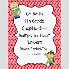 Go Math Chapter 2 Multiply By 1digit Numbers  4th Grade