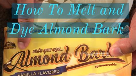 how to color almond bark how to melt and color almond bark