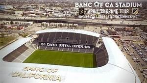 Lafc Banc Of Ca Stadium Drone Tour