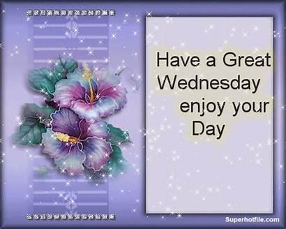 Wednesday Enjoy Quotes Greetings Happy Lovethispic Days