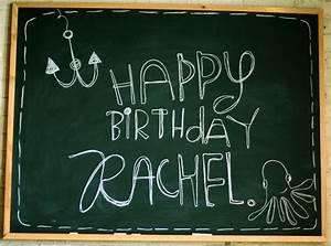 Happy Birthday, Miss Rachel - A Beautiful Mess