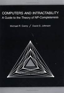Computers And Intractability  A Guide To The Theory Of Np