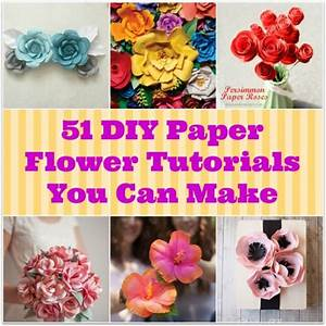51 DIY Paper Flower Tutorials - How to Make Paper Flowers