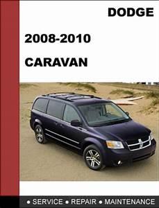 Dodge Caravan 2008 2009 2010 Factory Service Repair Manual