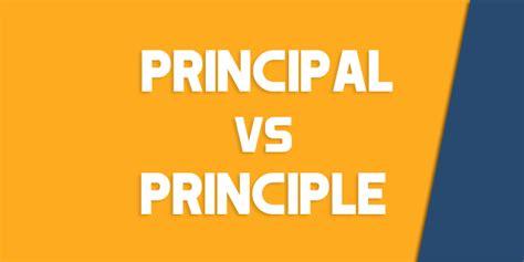 Principal vs. Principle - How to Use Each Correctly ...
