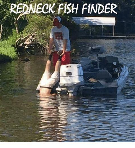 Meme Finder - redneck fish finder meme on me me