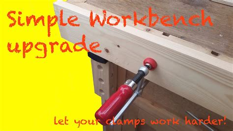 simple workbench vertical bench dogs  clamp upgrade