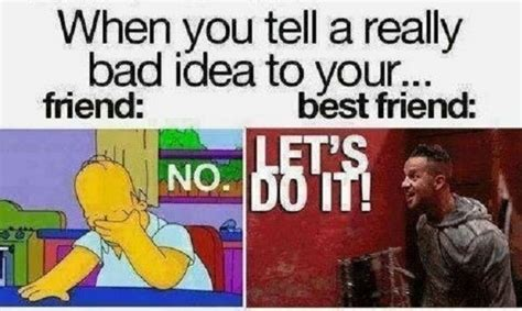 Best Friend Memes - 15 funny memes about friendship that remind us of our bffs