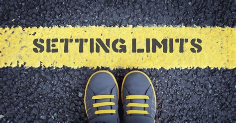 Setting Limits: The Importance of Setting Limits for