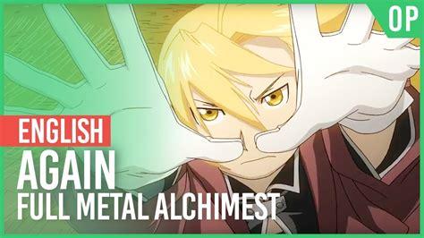 """Fullmetal Alchemist Brotherhood  """"again"""" (opening"""