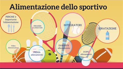 alimentazione dello sportivo alimentazione dello sportivo by risso on prezi next