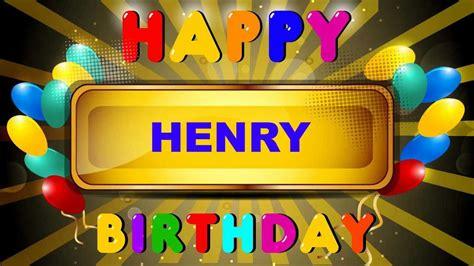 Happy Birthday Henry Images Henry Card Tarjeta Happy Birthday