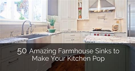 amazing farmhouse sinks    kitchen pop home