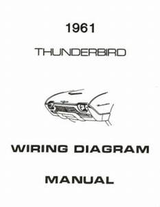 Ford 1961 Thunderbird Wiring Diagram Manual 61