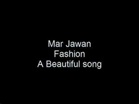 mar jawan fashion perfect sound youtube