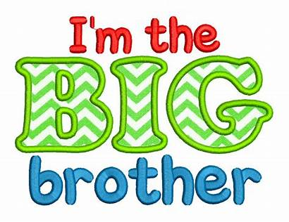 Brother Clipart Embroidery Applique Im Birthday Brothers