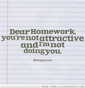 Quotes about Doing homework (80 quotes)