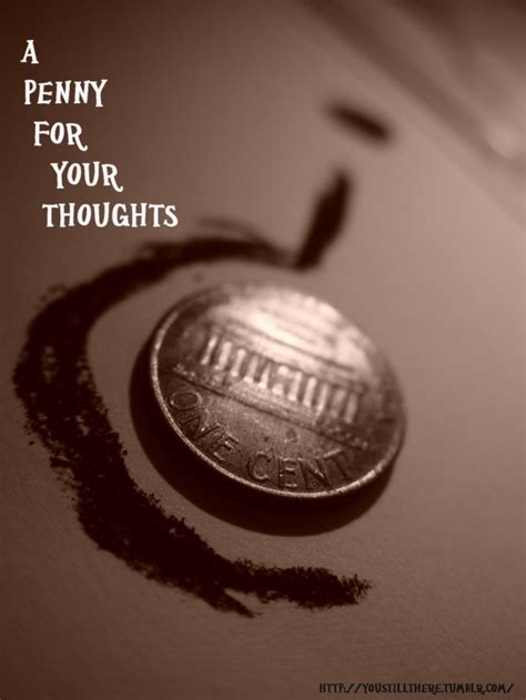 penny   thoughts collection  inspiring quotes