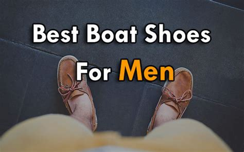 Best Boat Shoes 2017 by Best Boat Shoes For 2017 Cool Style 2018