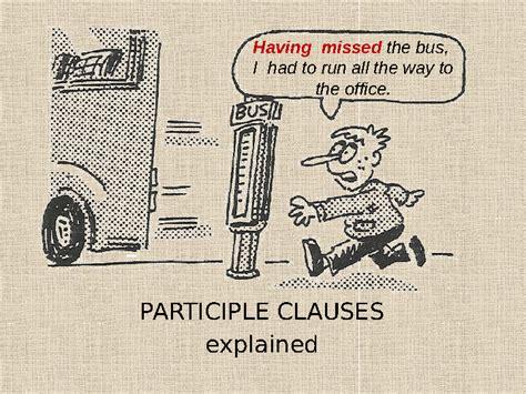 jcs participial phrases explained