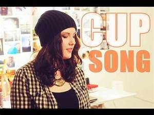Cup Song Youtube : cup song anna kendrick cover pitch perfect youtube ~ Medecine-chirurgie-esthetiques.com Avis de Voitures
