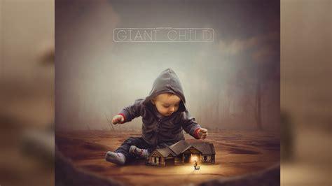 photoshop cc manipulation tutorial giant child youtube