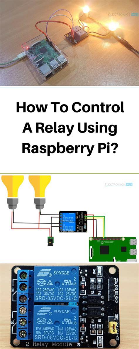 Elektronik Projekte Ideen by How To A Relay Using Raspberry Pi Elektronik