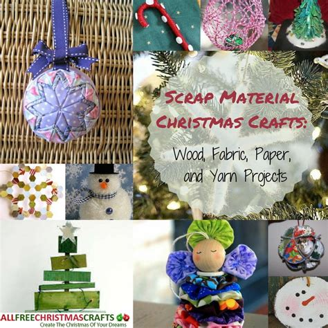 scrap material christmas crafts  wood fabric paper