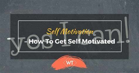 How To Get Self Motivated