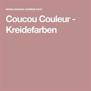 Holz Wachsen ölen Oder Lasieren : coucou couleur kreidefarben mit bildern kreidefarbe kreide holz len ~ A.2002-acura-tl-radio.info Haus und Dekorationen
