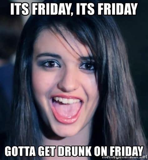 Rebecca Black Friday Meme - its friday its friday gotta get drunk on friday creepy rebecca black meme generator