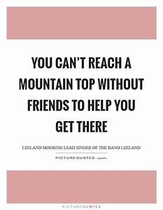 Top Of A Mounta... Friendship Mountain Quotes