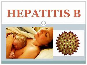 Hepatitis B - G... Hepatitis B