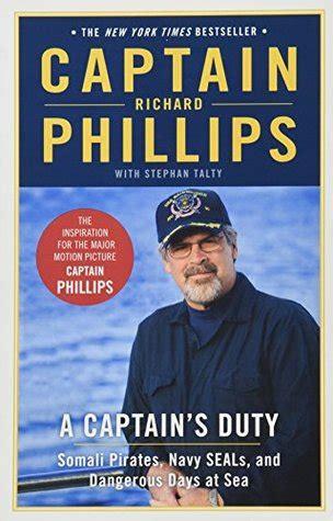 captains duty somali pirates navy seals  dangerous days  sea  richard phillips