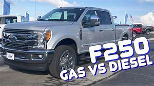 2017 Ford F250 Gas Vs Diesel