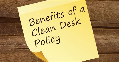 sle clean desk policy what is a clean desk policy
