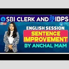 Sbi Clerk Pre, Ibps 2018  Sentence Improvement By Anchal Mam  English Youtube