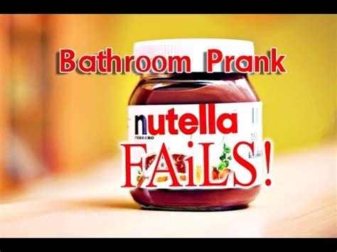 German Nutella Bathroom Prank by Hilarious Nutella Bathroom Prank Fails