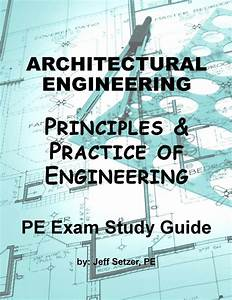 Architectural Engineering Pe Exam Study Guide