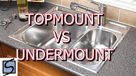 topmount vs undermount sinks which sink should i choose
