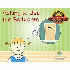asking to use the bathroom social story curriculum With using the bathroom social story