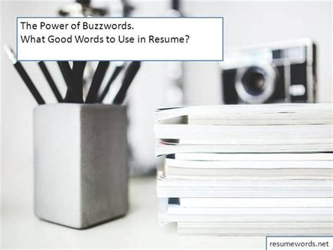 Resume Buzzwords 2014 To Use by The Power Of Buzzwords What Words To Use In Resume