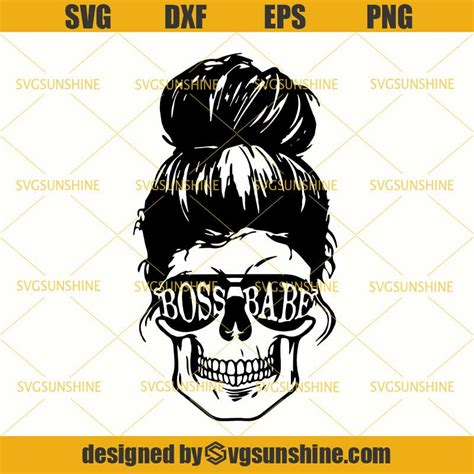 We would like to show you a description here but the site won't allow us. Skull Boss Babe SVG, Boss Lady SVG, Messy Bun SVG, Bossy ...
