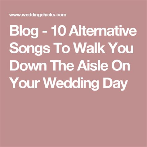 The romeo & juliet movie of 1996 gave us the hotness of leonardo dicaprio and the ultimate song to walk down the aisle to. 10 Alternative Songs To Walk You Down The Aisle On Your Wedding Day | Best wedding songs ...