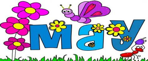 May Clip May Month Clipart Www Pixshark Images Galleries