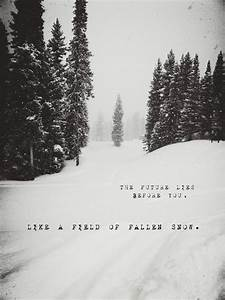 The First Snowfall | Snow quotes, Winter quotes, Words