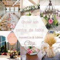 idees centre de table mariage original melle cereza mariage inspirations pour un joli