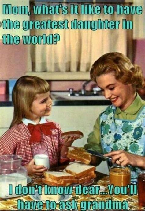 Meme Mother - daughter mother meme children funny moments pinterest mother meme meme and humor