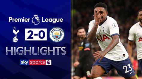 Tottenham 2 - 0 Man City - Match Report & Highlights